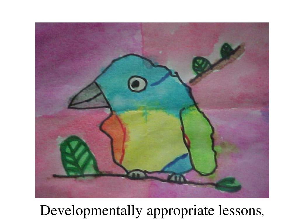 Developmentally appropriate lessons