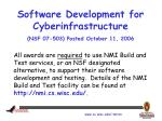 software development for cyberinfrastructure nsf 07 503 posted october 11 2006