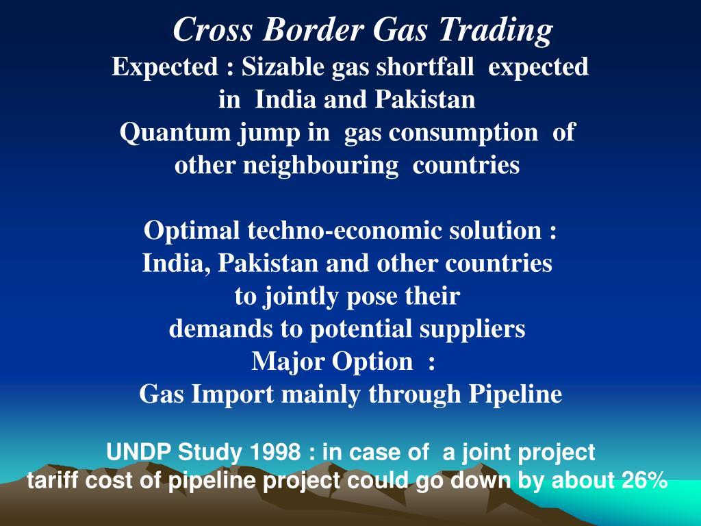 Cross Border Gas Trading