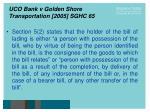 uco bank v golden shore transportation 2005 sghc 6524