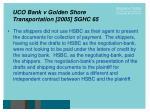 uco bank v golden shore transportation 2005 sghc 6527