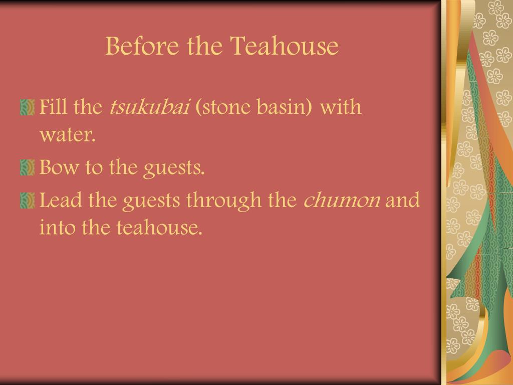 Before the Teahouse