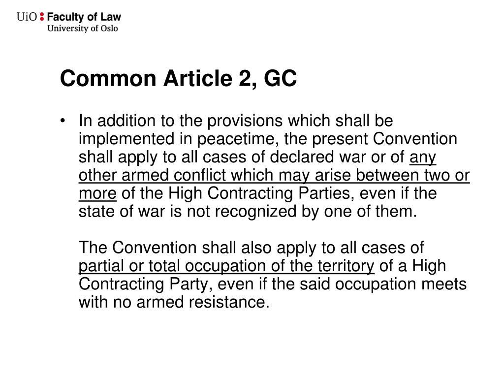 Common Article 2, GC