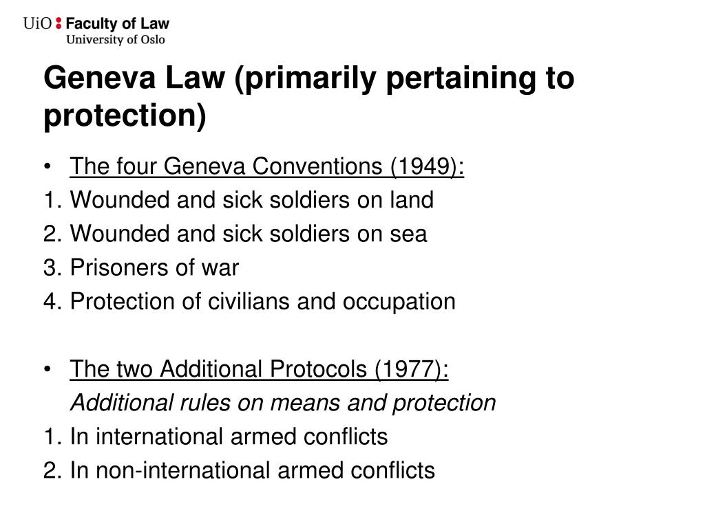Geneva Law (primarily pertaining to protection)