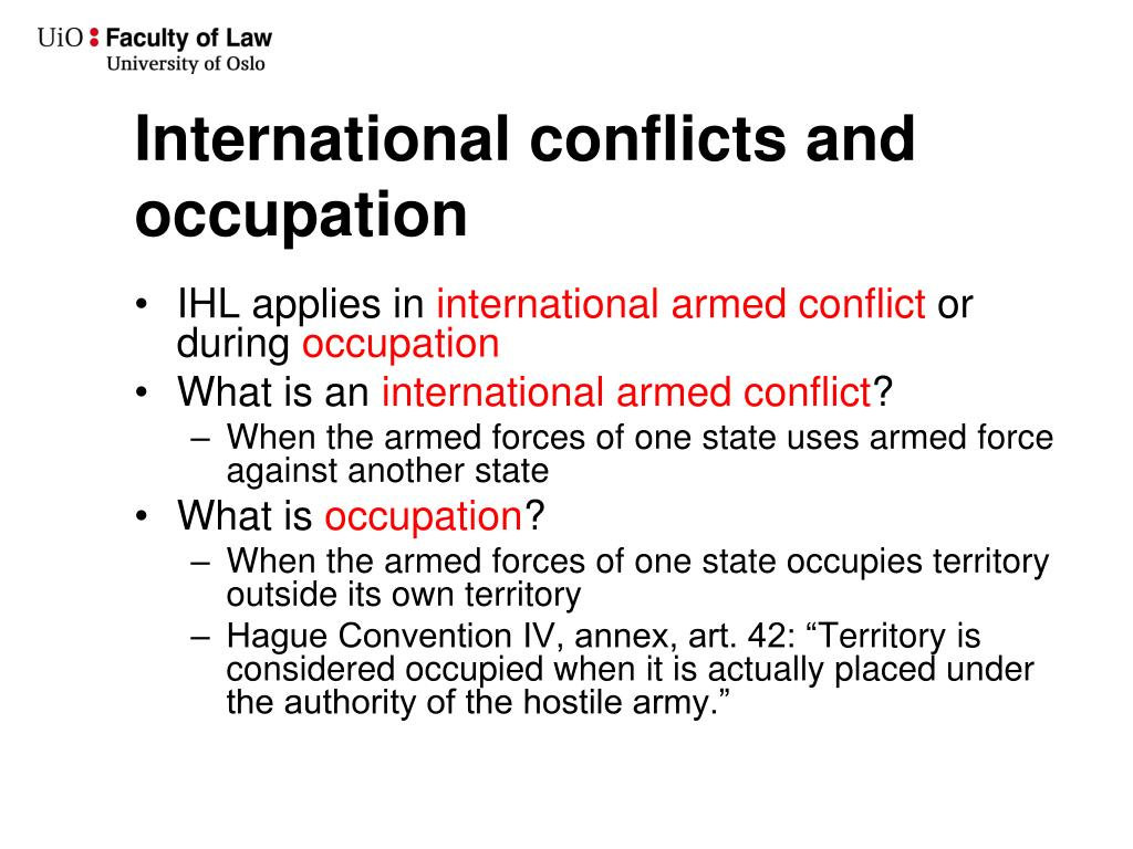 International conflicts and occupation