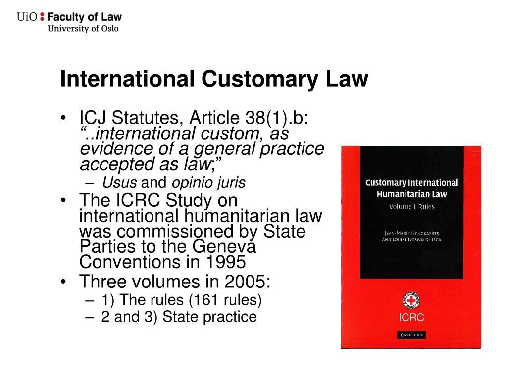 International Customary Law