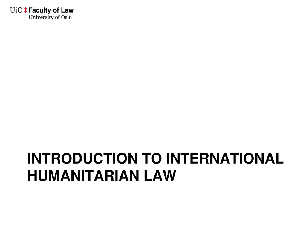 Introduction to international humanitarian law