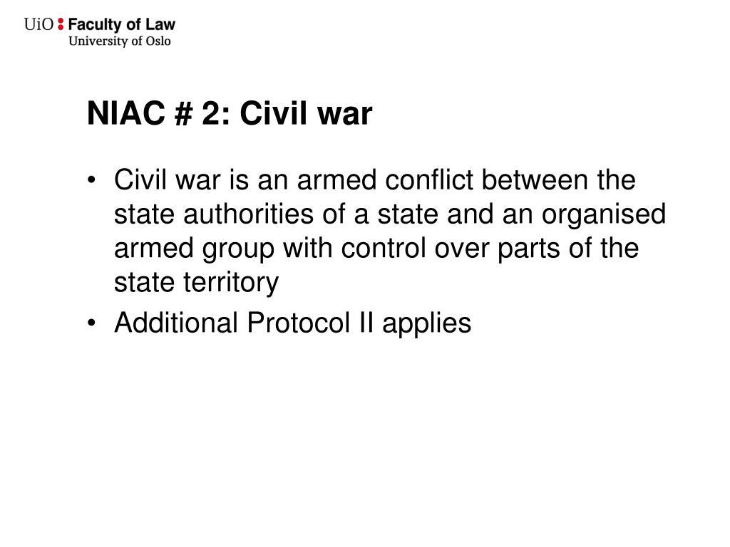 NIAC # 2: Civil war