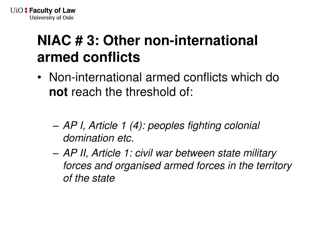 NIAC # 3: Other non-international armed conflicts
