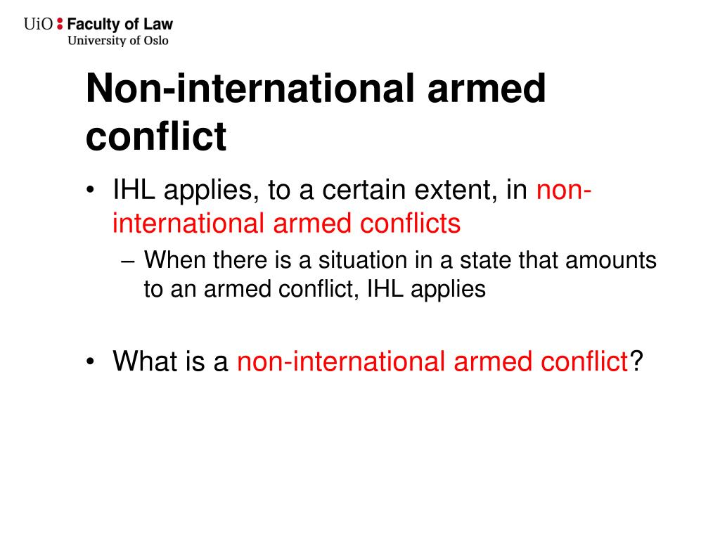 Non-international armed conflict