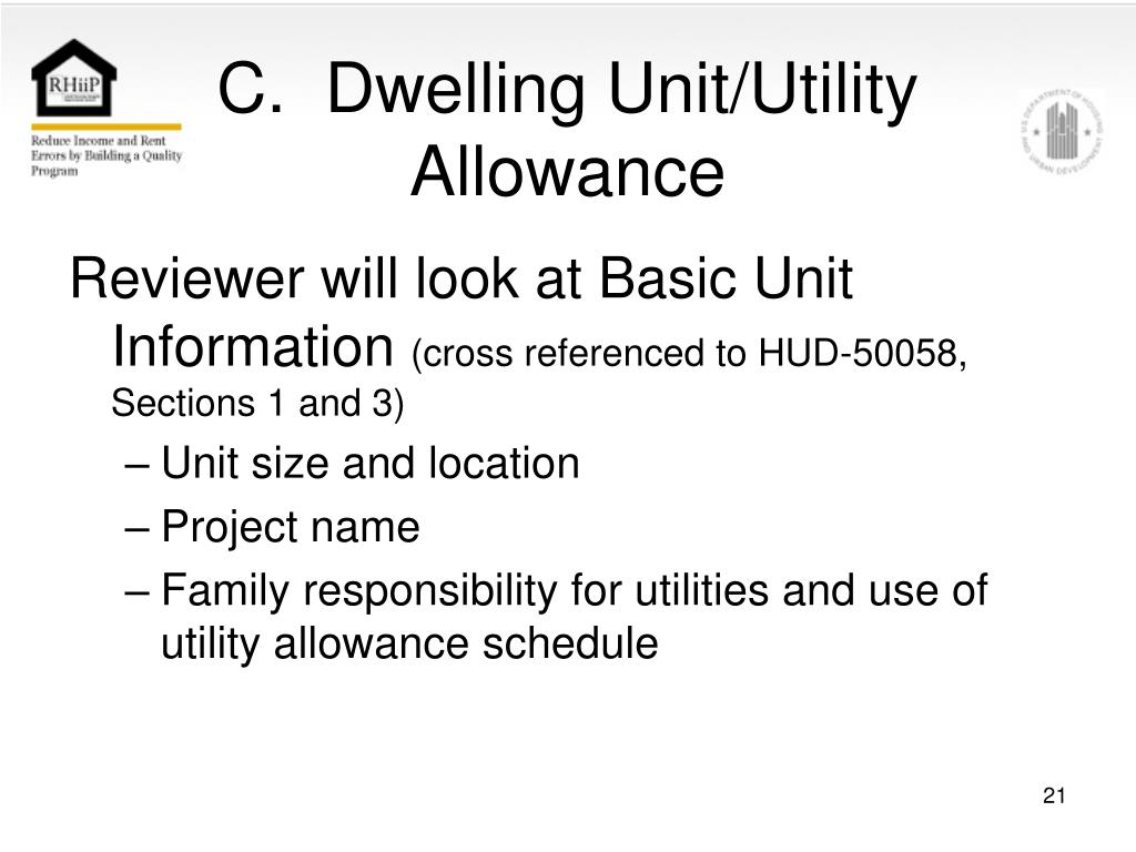 C.  Dwelling Unit/Utility Allowance