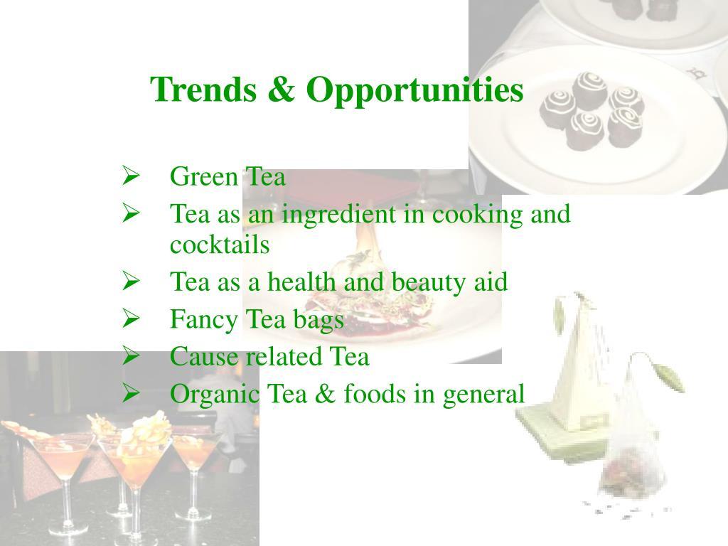 Trends & Opportunities