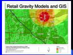 retail gravity models and gis2