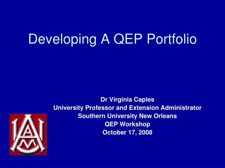 Developing a qep portfolio l.jpg