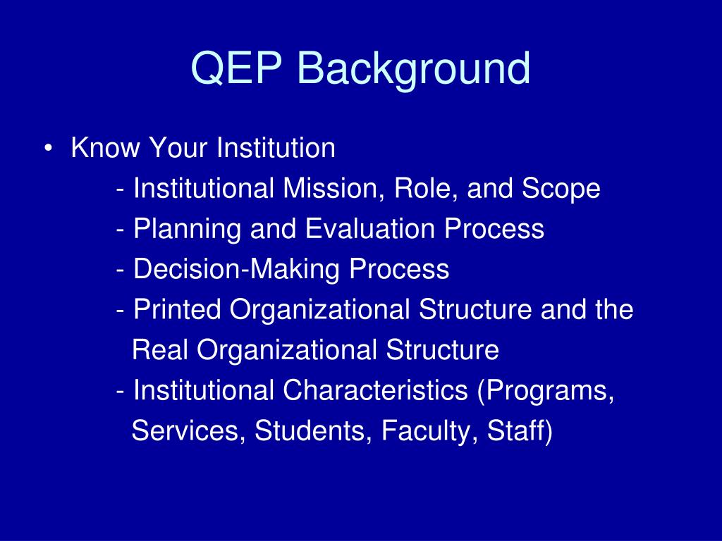 QEP Background