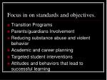 focus in on standards and objectives