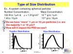 type of size distribution
