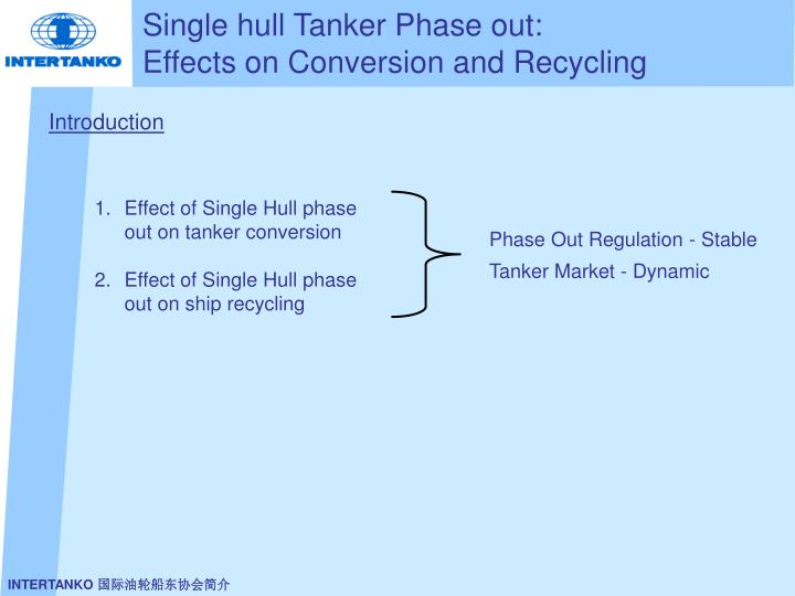 Single hull tanker phase out effects on conversion and recycling3 l.jpg