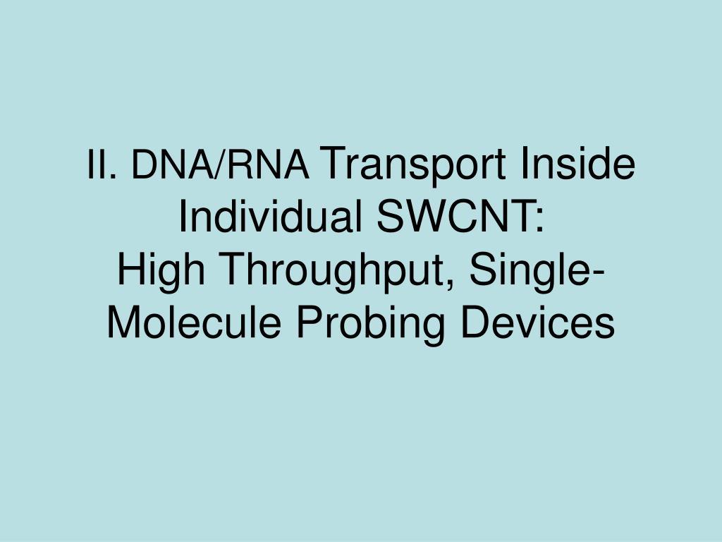 II. DNA/RNA