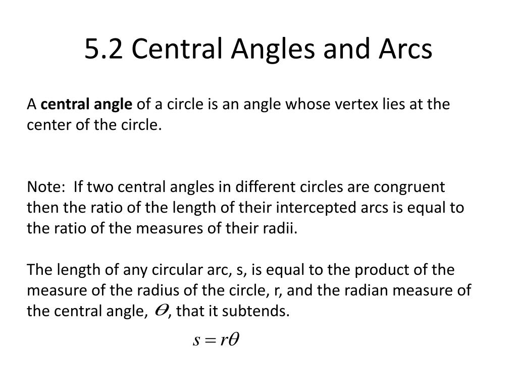 5.2 Central Angles and Arcs