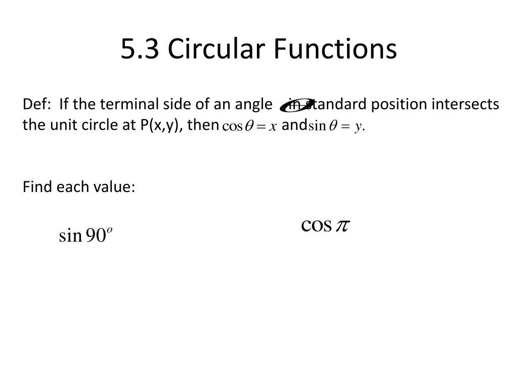 5.3 Circular Functions