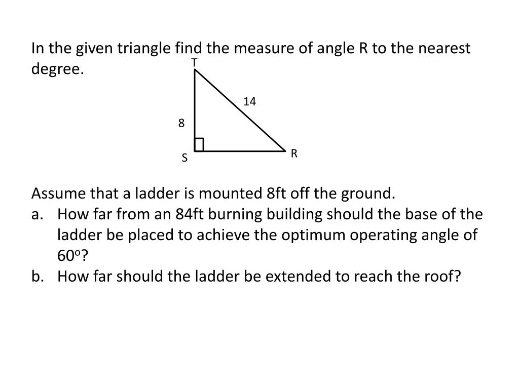 In the given triangle find the measure of angle R to the nearest degree.
