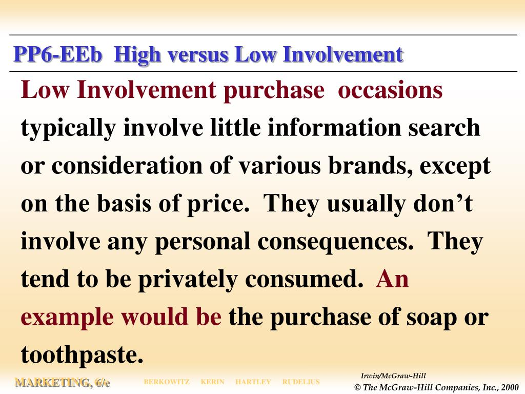 PP6-EEb  High versus Low Involvement
