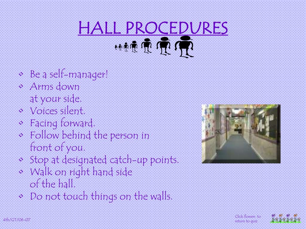 HALL PROCEDURES
