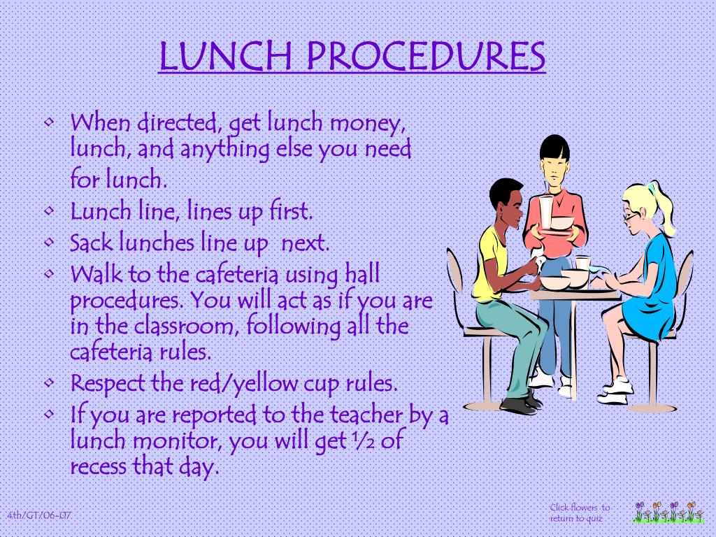 LUNCH PROCEDURES