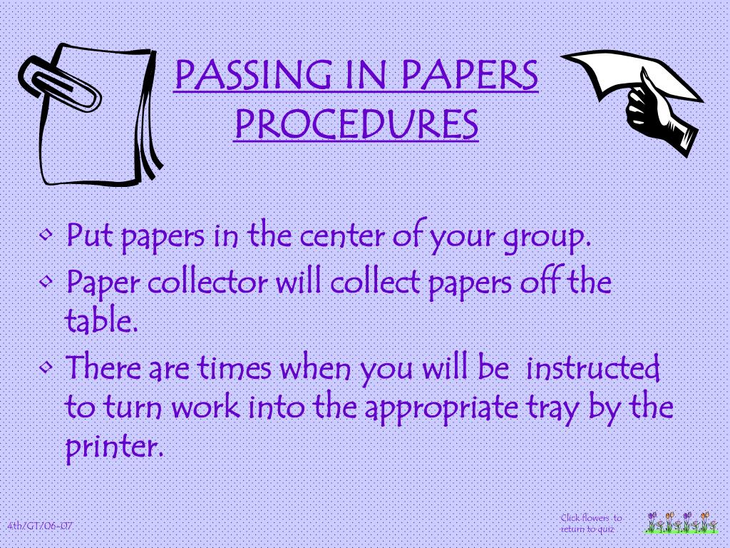 PASSING IN PAPERS