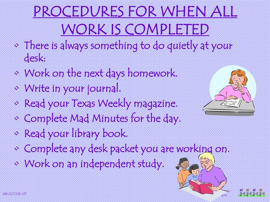 PROCEDURES FOR WHEN ALL WORK IS COMPLETED