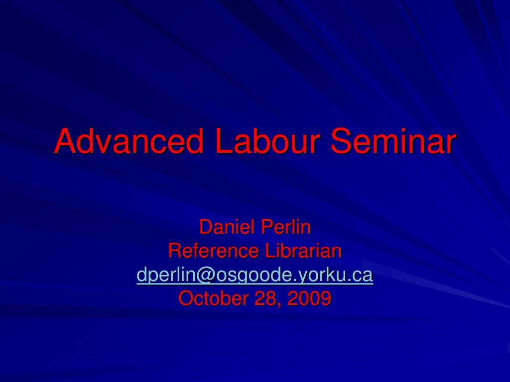 Advanced Labour Seminar