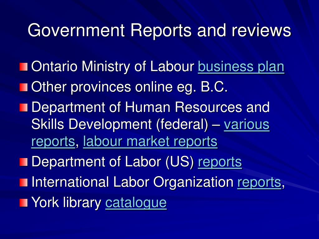 Government Reports and reviews
