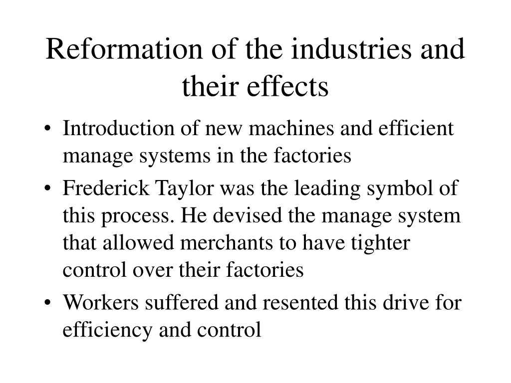 Reformation of the industries and their effects
