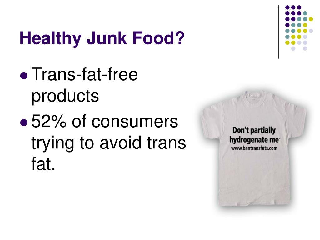 Healthy Junk Food?