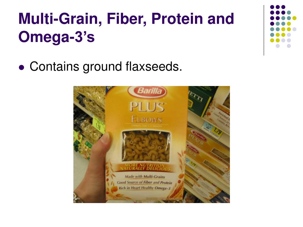 Multi-Grain, Fiber, Protein and Omega-3's