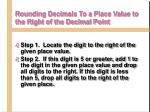 rounding decimals to a place value to the right of the decimal point