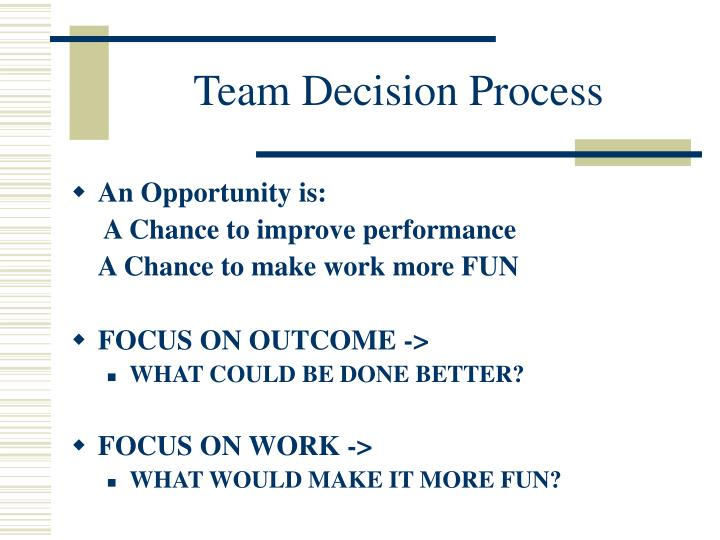 Team decision process2 l.jpg