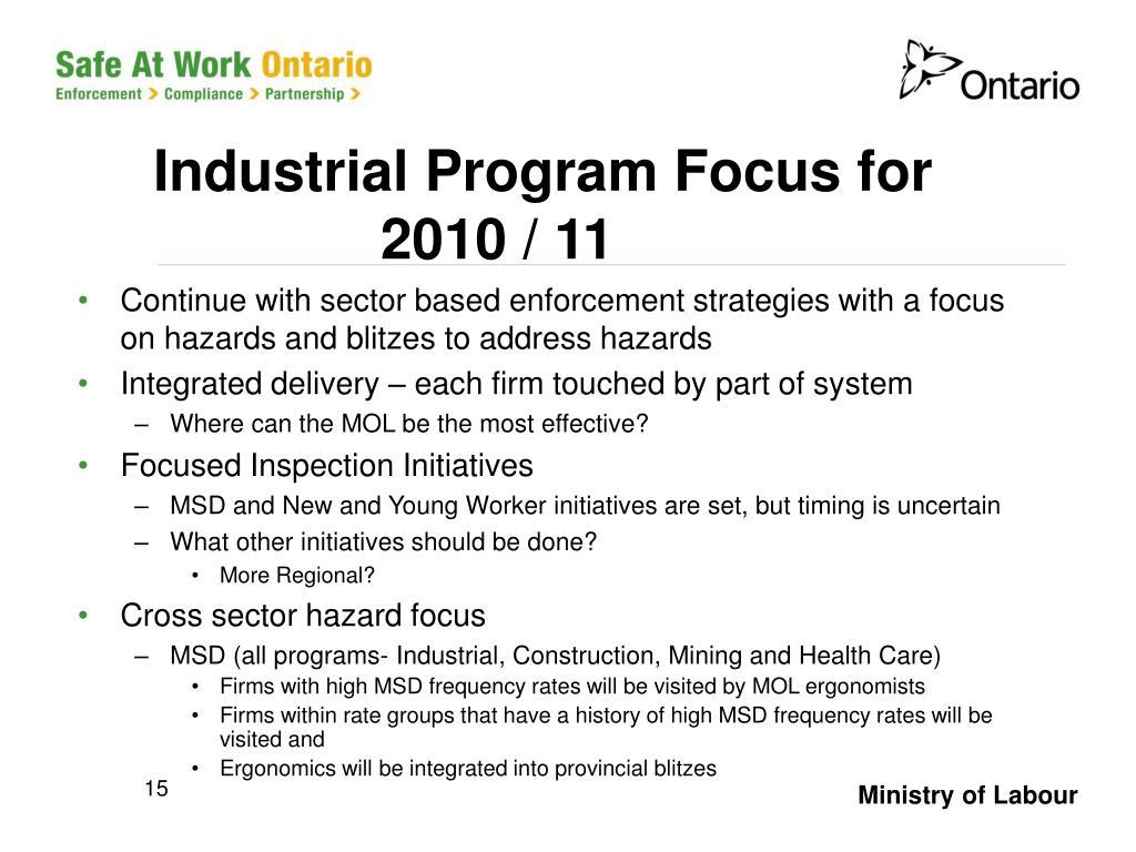 Industrial Program Focus for 2010 / 11