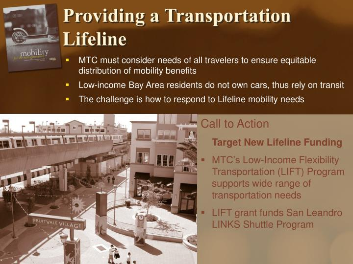Providing a Transportation Lifeline