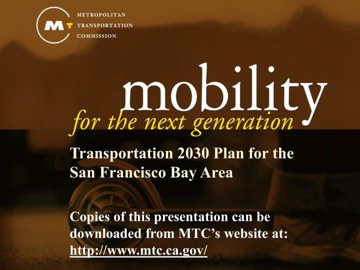 Transportation 2030 Plan for the San Francisco Bay Area
