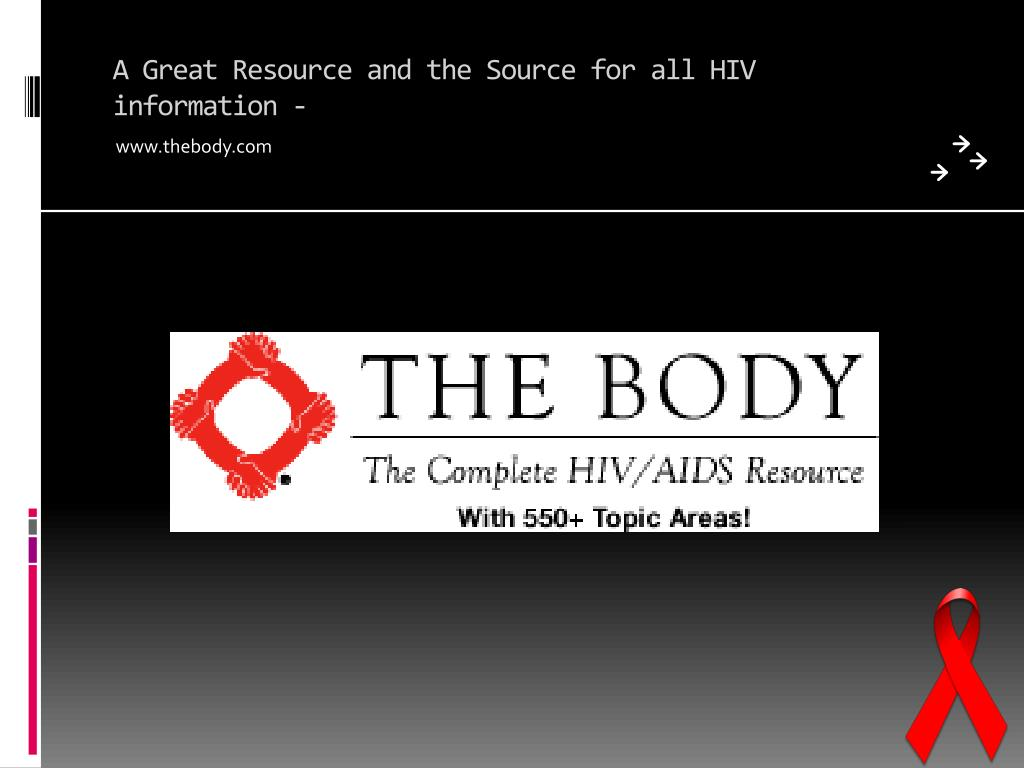 A Great Resource and the Source for all HIV information -