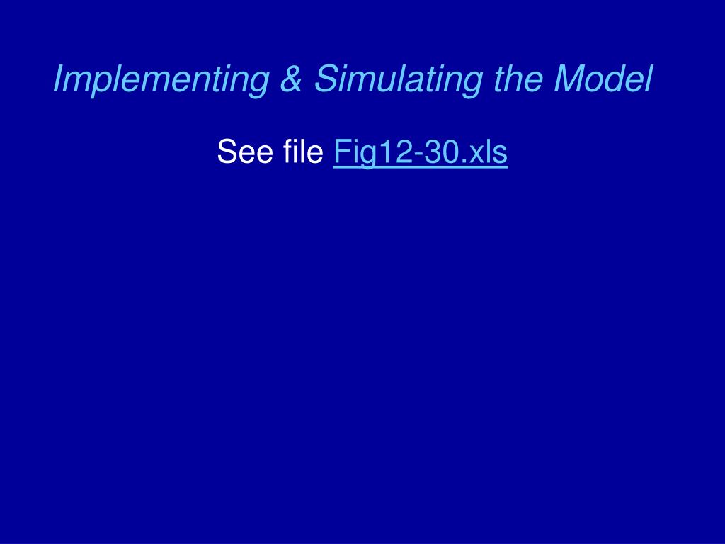 Implementing & Simulating the Model