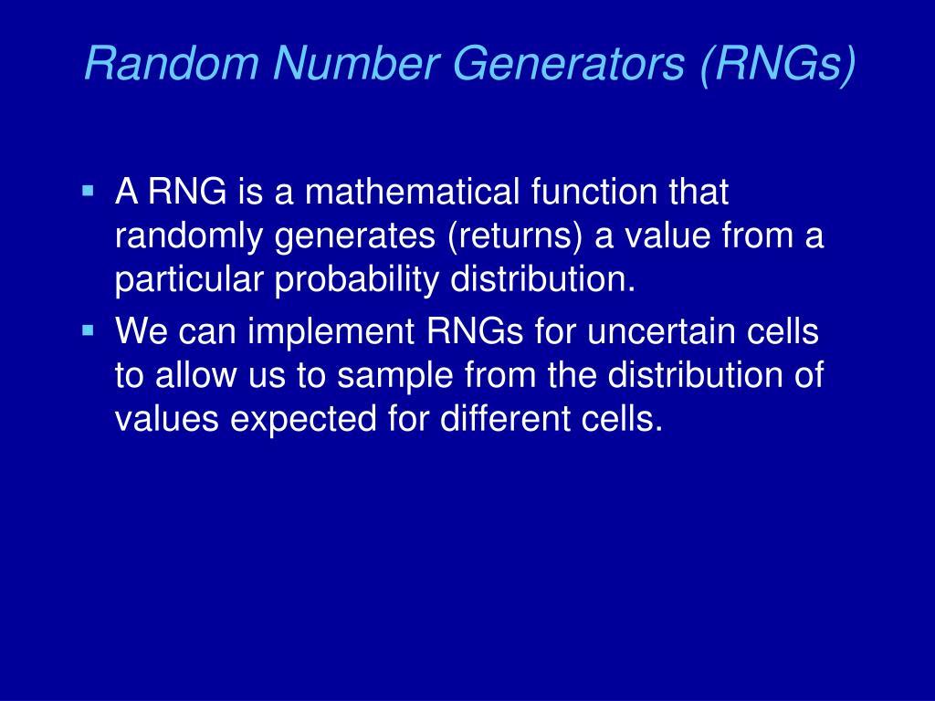 Random Number Generators (RNGs)