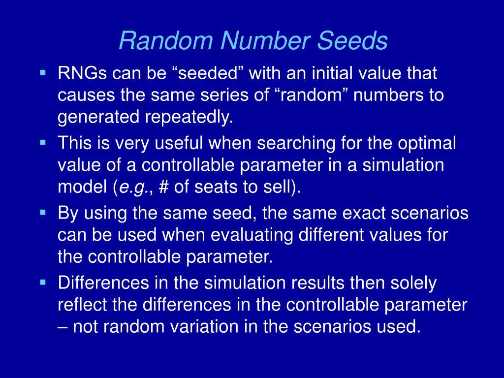 Random Number Seeds