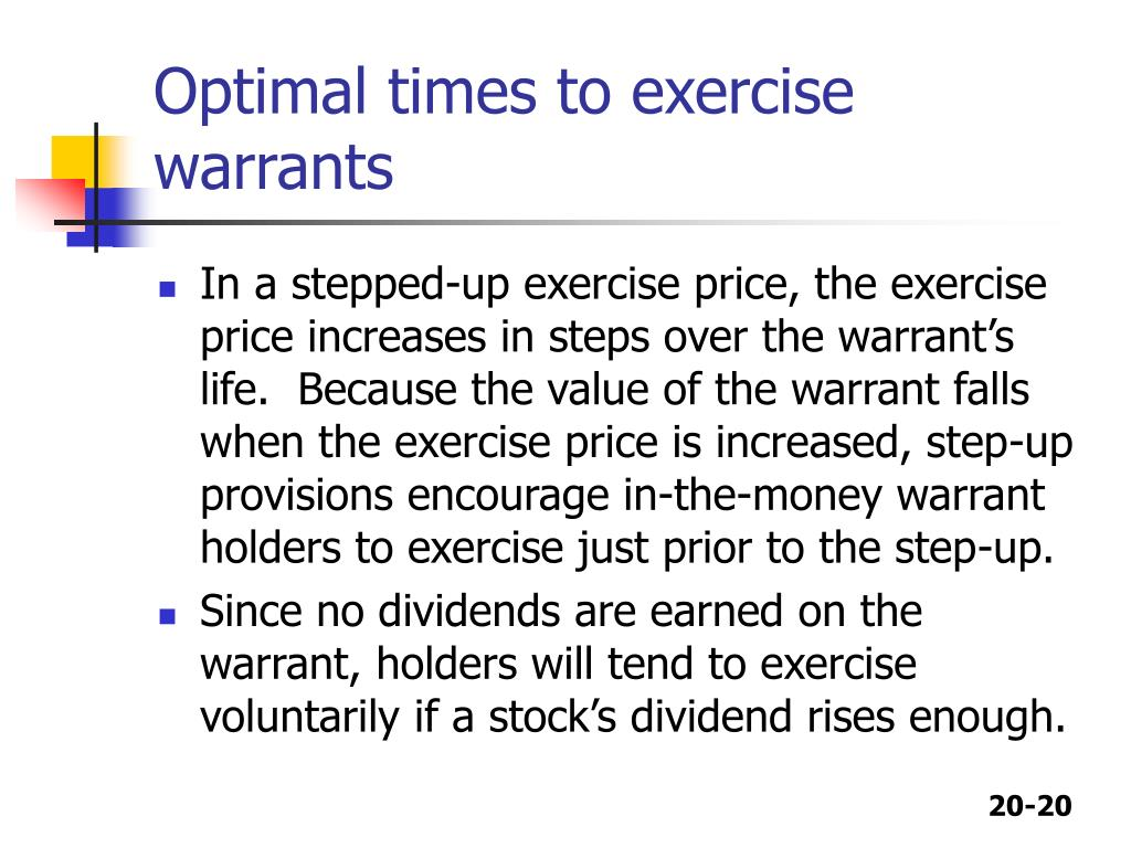 Optimal times to exercise warrants