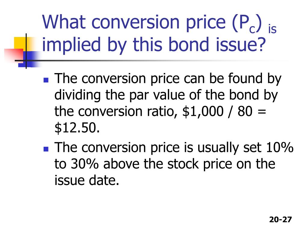 What conversion price (P
