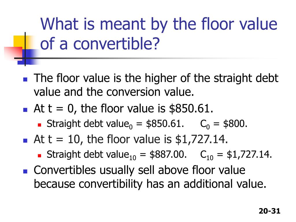 What is meant by the floor value of a convertible?