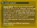 we must repent