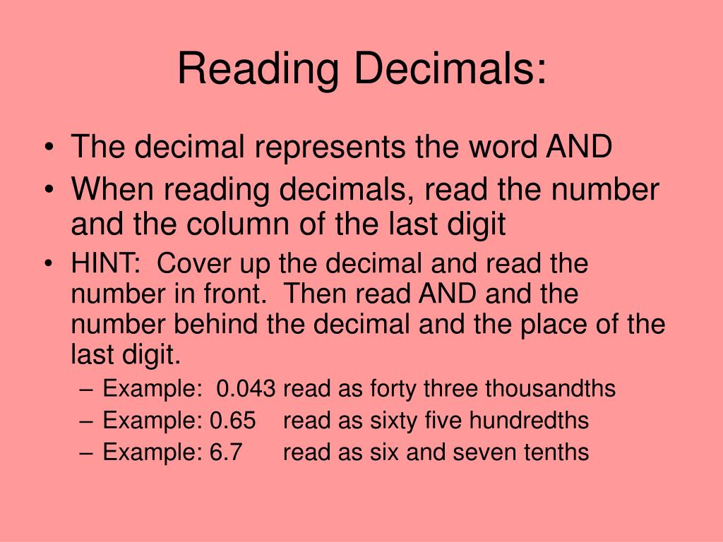 reading and writing decimals Place value is an essential component of reading and writing decimals in standard, expanded and word form several manipulatives can help with decimals.